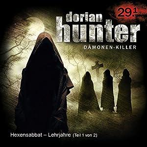 Hexensabbat - Lehrjahre (Dorian Hunter 29.1) Hörspiel