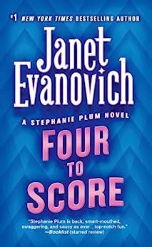 Four to Score (Stephanie Plum, No. 4) by [Evanovich, Janet]