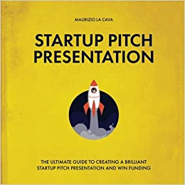 startup pitch presentation the ultimate guide to creating a