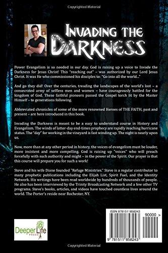 Invading the Darkness: Power Evangelism Training 101: Steve