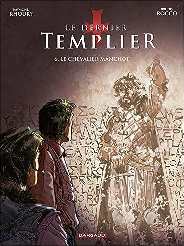 Le Dernier Templier - Saison 1 - Tome 2: Chevalier de la crypte (French Edition)
