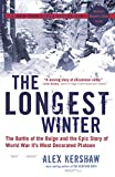 The Longest Winter: The Battle of the Bulge and the