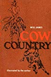 Cow Country, Will James, 0803257740