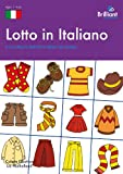 Lotto in Italiano, Colette Elliott and Lia Mulholland, 1905780486