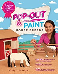 Pop-Out & Paint Horse Breeds: Create Paper Models of 10 Different Breeds