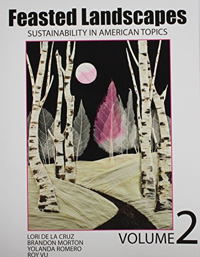 Feasted Landscapes: Sustainability in American Topics Volume 2