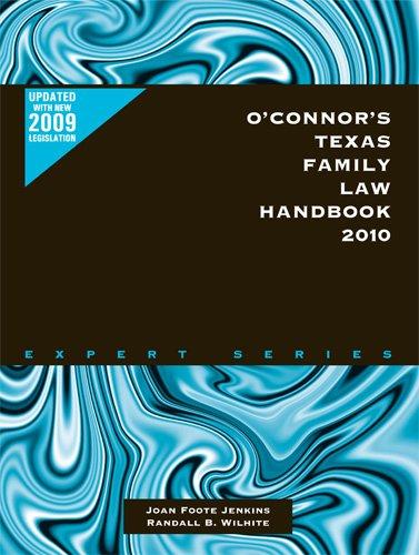 O'Connor's Texas Family Law Handbook 2010