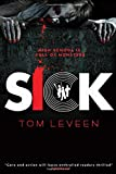 Sick, Tom Leveen, 1419712284