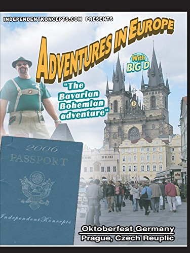 Adventures in Europe - Vol 3 Oktoberfest - The Bovarian Bohemian Adventure