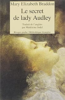 Le secret de Lady Audley par Braddon