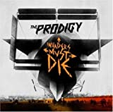 Prodigy: Invaders Must die (Audio CD)