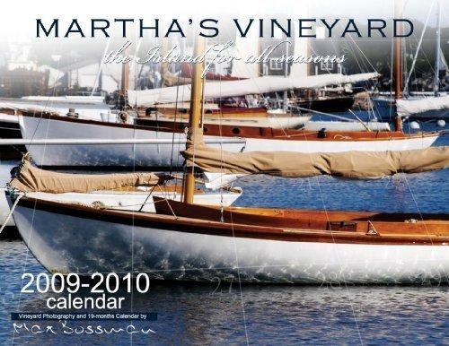 Martha's Vineyard 2010 Calendar (The Island For All Seasons - Edgartown, Vineyard Haven, Oak Bluffs, Chilmark, Menemsha, West Tisbury)