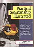 Practical Seamanship Illustrated, Robert Das and Harold Schwarzlose, 0915160897