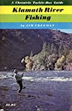 Search : Chronicle Tackle-Box Guide : Klamath River Fishing