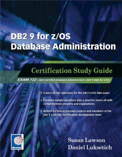 DB2 9 for z/OS Database Administration: Certification Study Guide