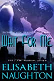 Wait For Me [Kindle Edition] Romance Novel