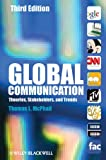 Global Communication, Thomas L. McPhail, 1444330306