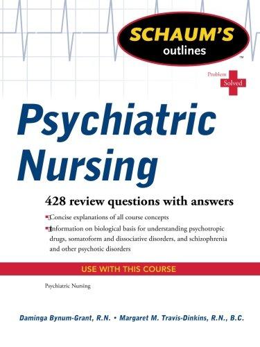 Schaum's Outline of Psychiatric Nursing (Schaum's Outlines)