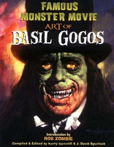 Download Famous Monster Movie Art of Basil Gogos ebook
