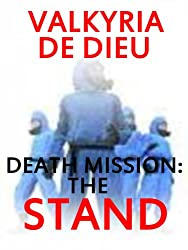 Death Mission: The Stand (The Death Mission Earth 2088 Book 3)