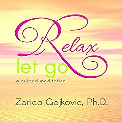 Relax, Let Go