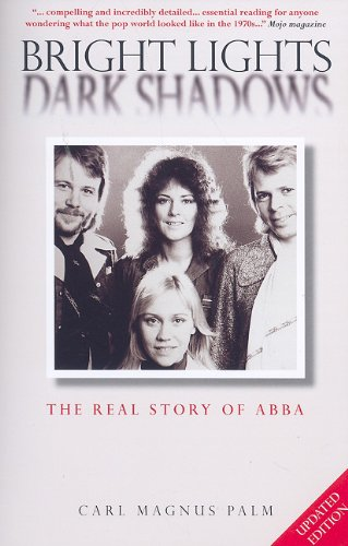 Abba: Bright Lights Dark Shadows -