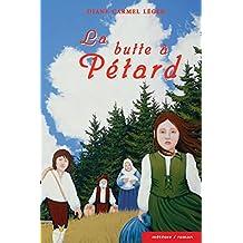 La butte à Pétard (French Edition)