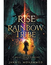Rise of the Rainbow Tribe: Of Angels, Jinns & Warriors