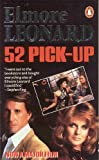 52 Pick-Up by Elmore Leonard front cover