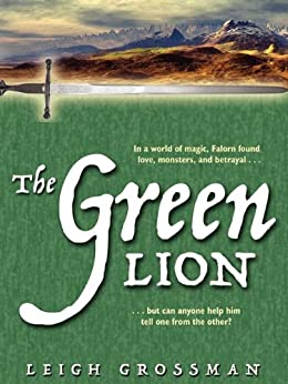 The Green Lion: Cards of Fate, Book 1 by [Grossman, Leigh Ronald]
