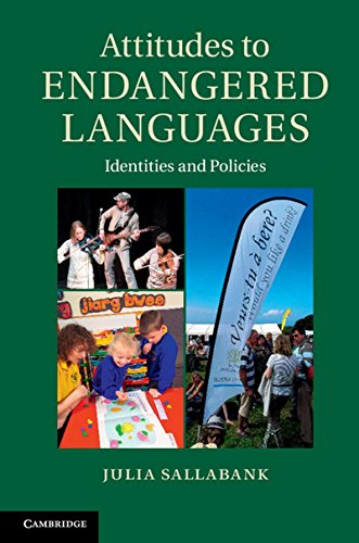 Attitudes to Endangered Languages: Identities and Policies