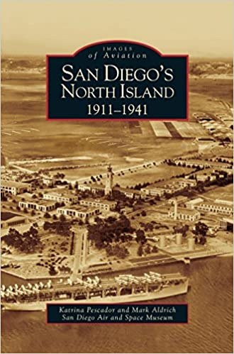 San Diego's North Island: 1911-1941