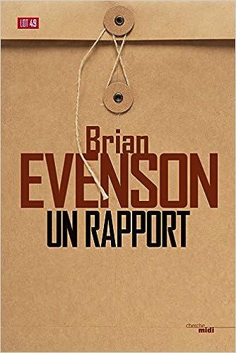 Un rapport de Brian EVENSON 2017