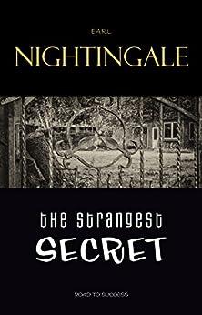 The Strangest Secret by [Nightingale, Earl]