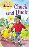 Chuck and Duck (I Love Reading Phonics Level 2)