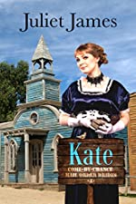Kate – Come By Chance Mail Order Brides: Sweet Montana Western Bride Romance (Come-By-Chance Mail Order Brides Book 4)