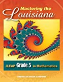 Mastering the Louisiana iLEAP Grade 5 in Mathematics, Erica Day, 1598072420