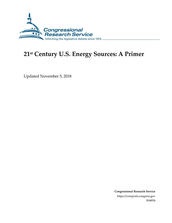 Us Energy Sources >> 21st Century U S Energy Sources A Primer Michael Ratner