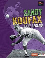 Sandy Koufax: Lefty Legend