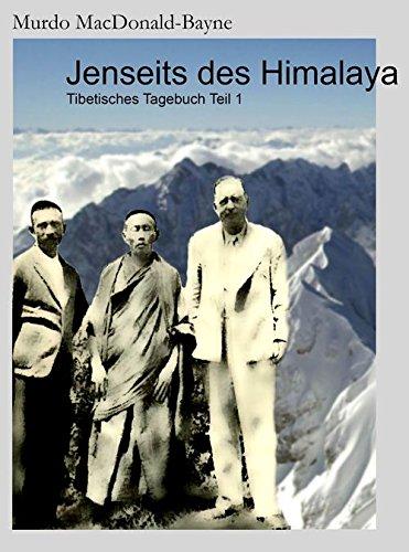 Jenseits Des Himalaya  Tibetisches Tagebuch Teil 1