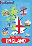All About England (Discovering The United Kingdom)