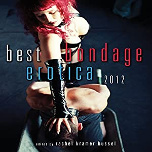 Best Bondage Erotica 2012 Audiobook