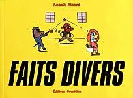 Faits divers par Anouk Ricard