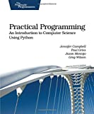 img - for Practical Programming: An Introduction to Computer Science Using Python (Pragmatic Programmers) book / textbook / text book