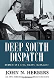 img - for Deep South Dispatch: Memoir of a Civil Rights Journalist (Willie Morris Books in Memoir and Biography) book / textbook / text book