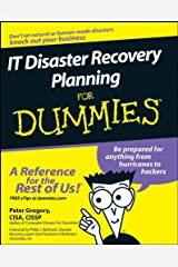 IT Disaster Recovery Planning For Dummies Paperback