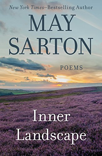 Amazon Inner Landscape Poems Ebook May Sarton Kindle Store
