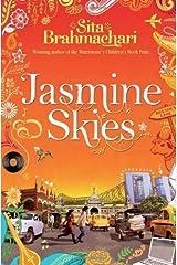 Jasmine Skies by Sita Brahmachari(2012-03-29) Paperback