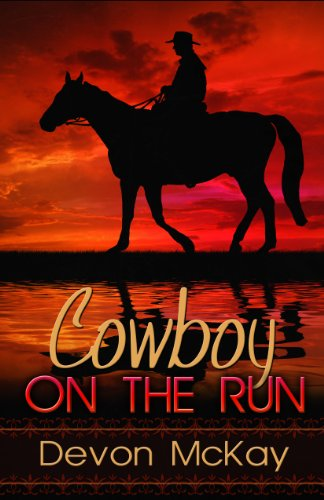 Book: Cowboy on the Run by Devon McKay