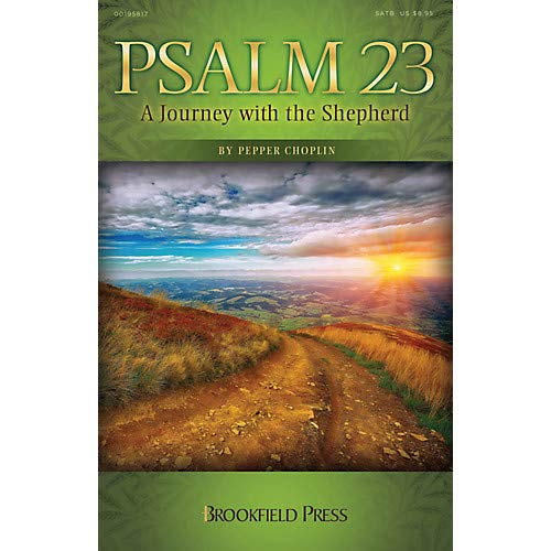 (Psalm 23 (A Journey with the Shepherd) PREV CD PAK Composed by Pepper Choplin Pack of 2)